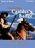 img - for Caulder's Badge by Will C. Knott, (Wolf Culder Series, Book 4) from Books In Motion.com book / textbook / text book