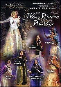 When Women Worship Live