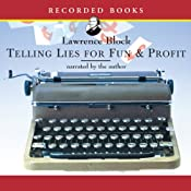 Telling Lies for Fun and Profit: A Manual for Fiction Writers | [Lawrence Block]
