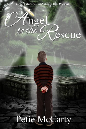 Angel to the Rescue by Petie McCarty