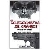 Los coleccionistas de cráneos: Skull & Bones