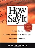 img - for How to Say It: Choice Words, Phrases, Sentences, and Paragraphs for Every Situation, Revised Edition book / textbook / text book