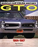 GTO, 1964-1967 (Muscle Car Color History)