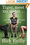 Tiger, Meet My Sister...: And Other T...