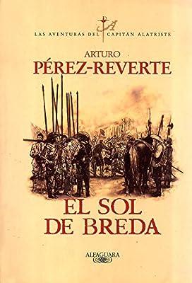 El Sol de Breda (Aventuras del Capitan Alatriste) (Spanish Edition)