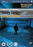 Stray Dogs [DVD]