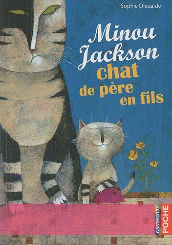 Minou Jackson chat de père en fils