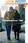 A Freewheelin' Time: A Memoir of Gree...