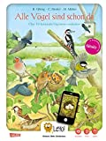 LeYo!: Alle Vögel sind schon da: Über 50 heimische Vogelarten