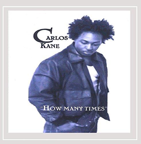 Carlos Kane - How Many Times