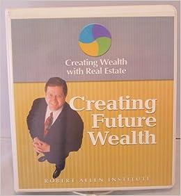 creating wealth robert allen pdf