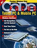 img - for CODE Focus Magazine - 2005 - Vol. 3 - Issue 1 - Tablet PC and Mobile PC (Ad-Free!) book / textbook / text book