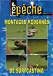 Montages modernes de surfcasting - To...