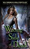 Wrong Side of Dead (Dreg City Book 4)