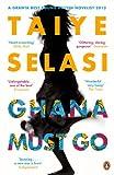 Taiye Selasi Ghana Must Go