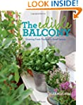 The Edible Balcony: Growing Fresh Pro...