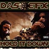 Hold It Down ~ Das EFX