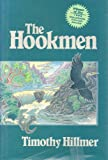 The Hookmen (087081348X) by Hillmer, Timothy