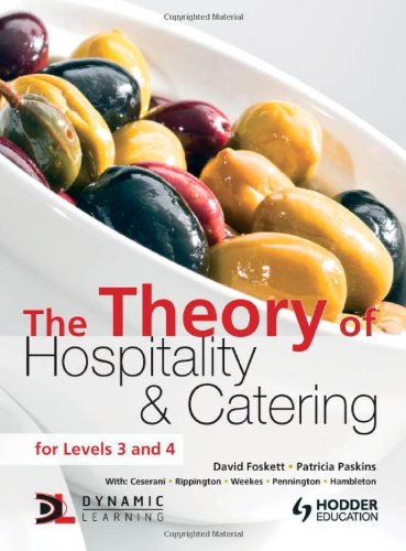 The Theory of Hospitality and Catering (A Hodder