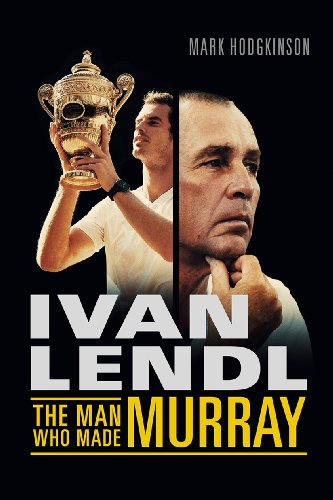 Ivan Lendl: The Man Who Made Murray