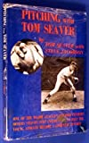 img - for Pitching with Tom Seaver, book / textbook / text book