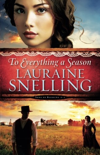 To Everything a Season (Song of Blessing) (Volume 1)