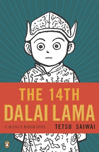 The 14th Dalai Lama: A Manga Biography: Tetsu Saiwai, Emotional Content: 9780143118152: Amazon.com: Books