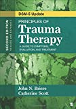 Principles of Trauma Therapy: A Guide to Symptoms, Evaluation, and Treatment