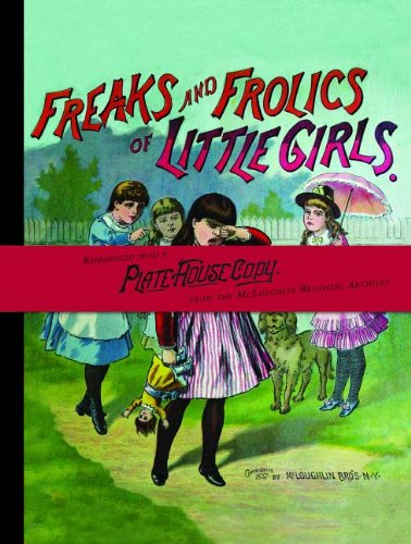 Freaks and Frolics of Little Girls (American Antiquarian Society)