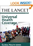 The Lancet: Universal Health Coverage: Global Health Series