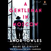 A Gentleman in Moscow: A Novel | [Amor Towles]