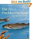 Kochbuch Fisch:  Küchenpraxis - Waren...