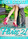 Fairy Tale Flirts 2! 5 Romantic Short Stories (The Flirts! Short Stories Collections Book 8)