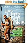 Das Herz der Wildnis: Meine Abenteuer...