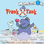 Frank and Tank: Foggy Rescue | Sharon Phillips Denslow