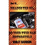 How To Change The Oil In Your Twin Cam Harley Davidson Motorcycle ~ James Russell