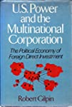U.S. Power and the Multinational Corp...