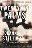 Twentynine Palms: A True Story of Murder, Marines, and the Mojave