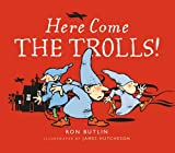 img - for Here Come the Trolls by Ron Butlin (2015-10-15) book / textbook / text book