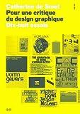 echange, troc Catherine de Smet - Pour une critique du design graphique : Dix-huit essais