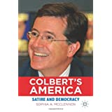 "Colbert's America: Satire and Democracy (Education, Politics and Public Life)von ""Sophia A. McClennen"""