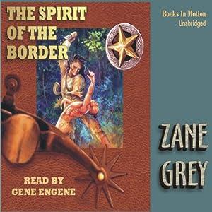 Spirit of the Border Audiobook