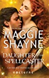 Daughter of the Spellcaster (Mills & Boon Nocturne) (The Portal - Book 3)