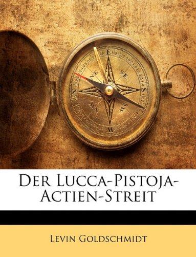 Der Lucca-Pistoja-Actien-Streit