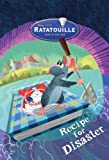Ratatouille: Recipe for Disaster