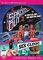 Spaced Out / Sex Clinic