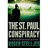 The St. Paul Conspiracy - Thriller (McRyan Mystery Series Book 2) ~ Roger Stelljes