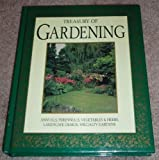 img - for Treasury of Gardening: Annuals, Perennials, Vegetables & Herbs, Landscape Design, Specialty Gardens book / textbook / text book