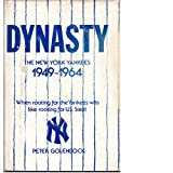 Dynasty: The New York Yankees, 1949-1964 (0132223236) by Peter Golenbock