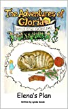 img - for Elena's Plan (The Adventures of Gloria and the Goblins Book 5) book / textbook / text book